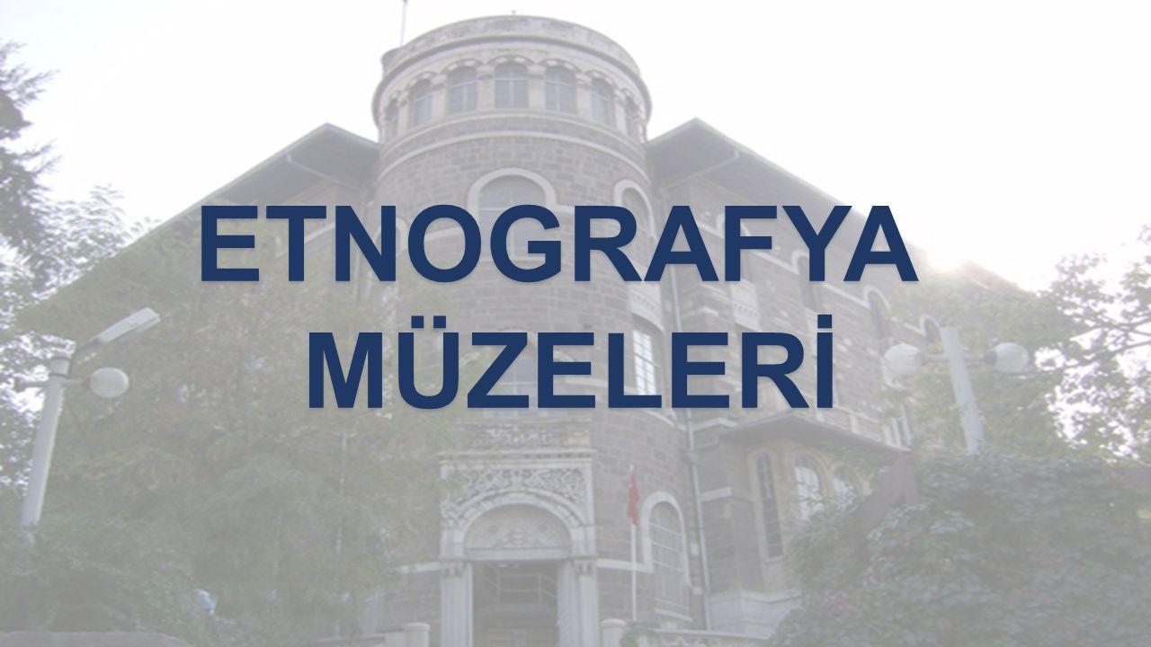 ETNOGRAFYAMÜZELERİ
