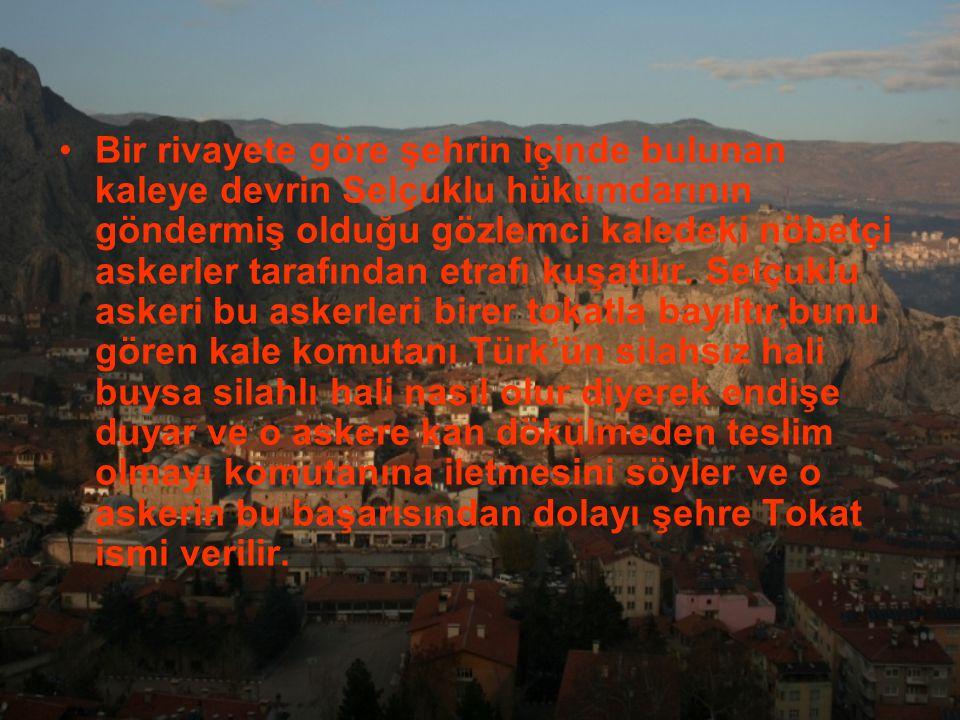 Bir rivayete göre şehrin içinde bulunan kaleye devrin Selçuklu hükümdarının göndermiş olduğu gözlemci kaledeki nöbetçi askerler tarafından etrafı kuşa