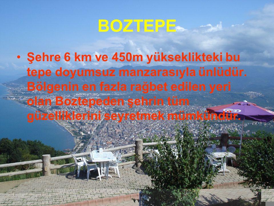 Şehre 6 km ve 450m yükseklikteki bu tepe doyumsuz manzarasıyla ünlüdür. Bölgenin en fazla rağbet edilen yeri olan Boztepeden şehrin tüm güzelliklerini