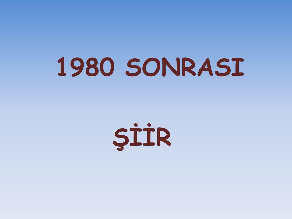 1980 SONRASI ŞİİR