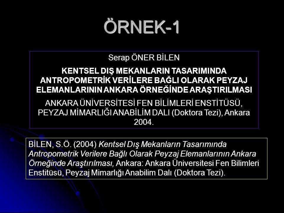 ÖRNEK-3 GÜVENAL, B., ÇABUK, A.ve YAVUZ, M.