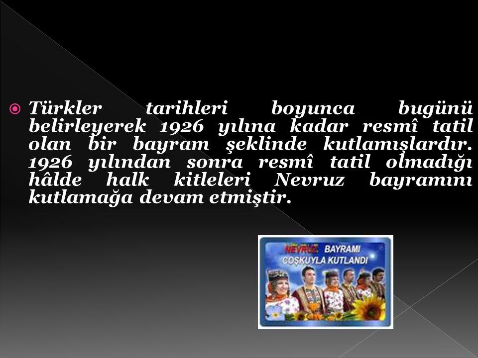  Türk kültüründe 21 Mart tarihi, coğrafya ve iklimden kaynaklanan yapısal ve işlevsel sebeplerin yanında, Türk mitolojisine yansıyan tarihî sebeplerl