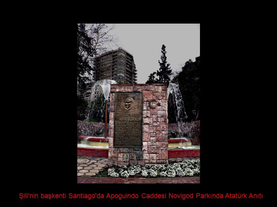 Şili'nin başkenti Santiago'da Apoguindo Caddesi Novigod Parkında Atatürk Anıtı