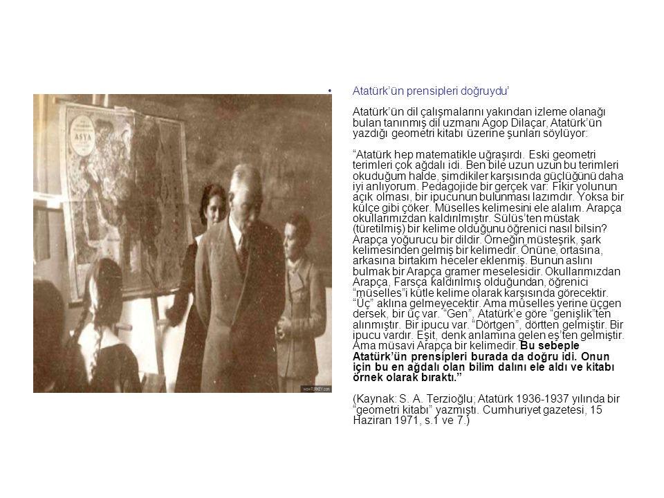 Atatürk Sivas Lisesi'nde matematik dersi veriyor Atatürk, 1937 yılının 29 Mart'ında, ceyb (sinüs) ve teceyb (cosinüs) terimlerinin karşılıklarının bul