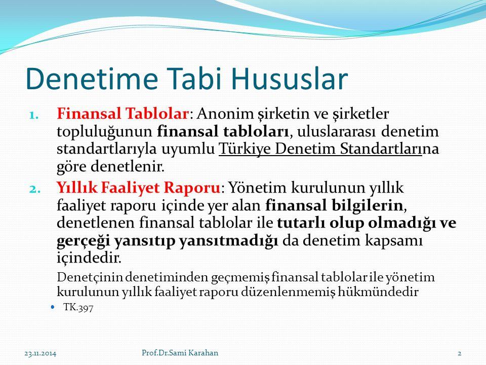 Denetime Tabi Hususlar 1.