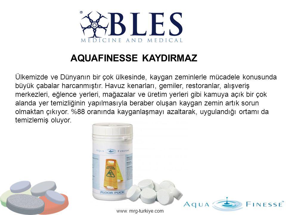 AQUAFINESSE KAYDIRMAZ www. mrg-turkiye.com Ülkemizde ve Dünyanın bir çok ülkesinde, kaygan zeminlerle mücadele konusunda büyük çabalar harcanmıştır. H