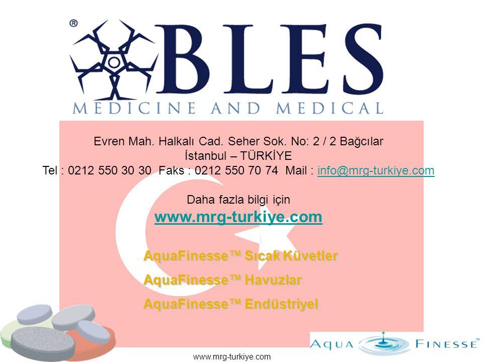 www.mrg-turkiye.com AquaFinesse™ Sıcak Küvetler AquaFinesse™ Havuzlar AquaFinesse™ Endüstriyel Evren Mah. Halkalı Cad. Seher Sok. No: 2 / 2 Bağcılar İ