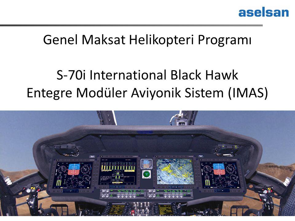 Genel Maksat Helikopteri Programı S-70i International Black Hawk Entegre Modüler Aviyonik Sistem (IMAS)