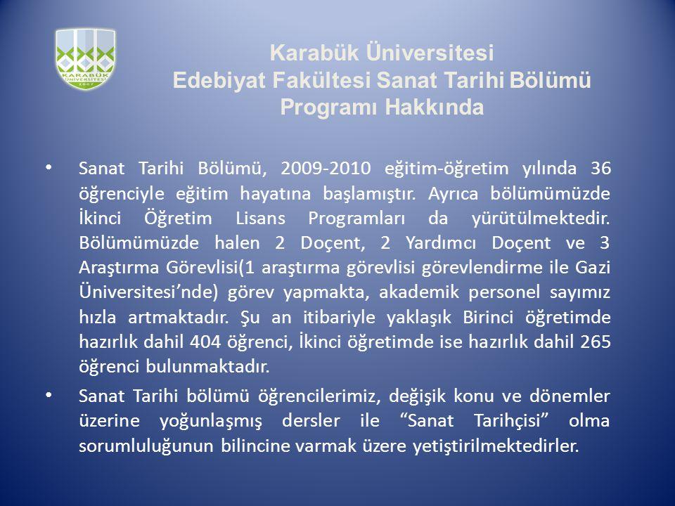 Karabük Üniversitesi Edebiyat Fakültesi Sanat Tarihi Bölümü Bölümü Bölümü