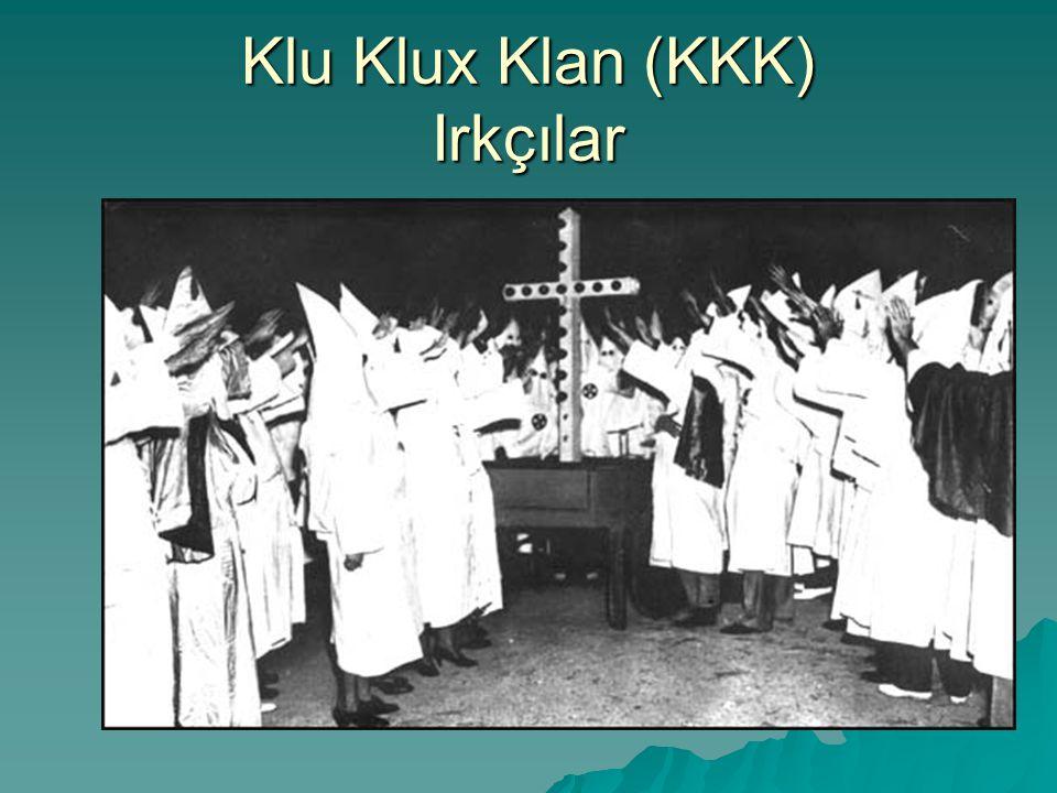 Klu Klux Klan (KKK) Irkçılar