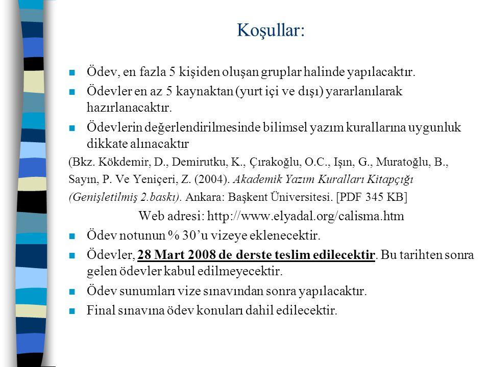Koşullar: n Ödev, en fazla 5 kişiden oluşan gruplar halinde yapılacaktır.