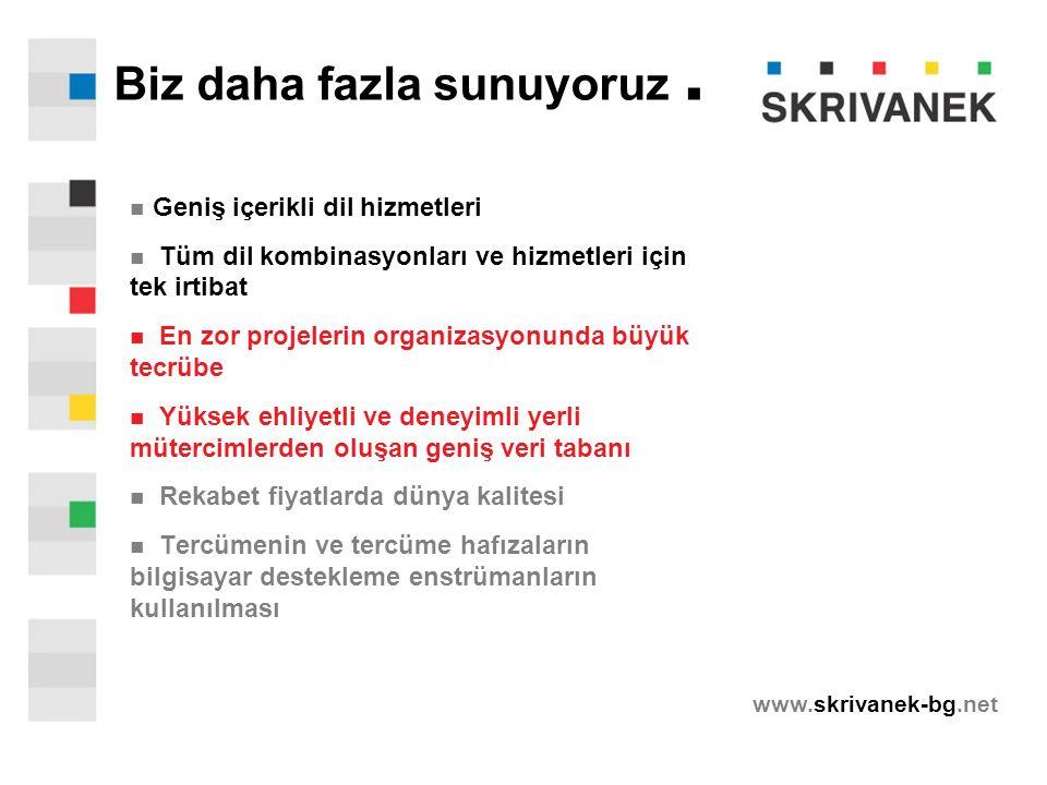www.skrivanek-bg.net Biz daha fazla sunuyoruz.