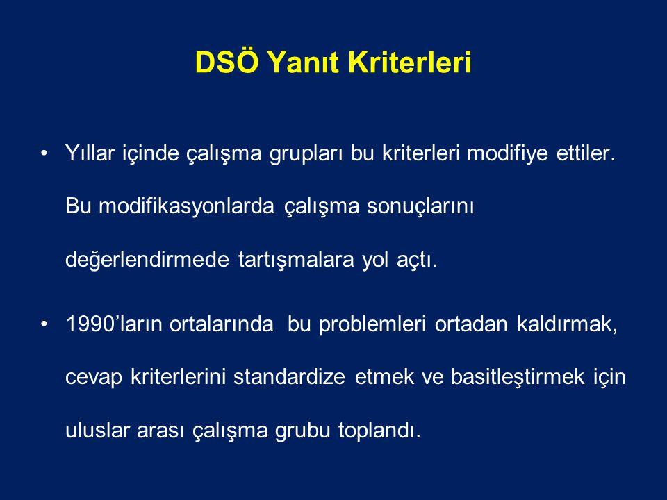 DSÖ Yanıt Kriterleri Yıllar içinde çalışma grupları bu kriterleri modifiye ettiler.