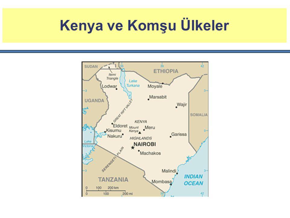 Genel Bilgiler Nüfus : 44 Milyon (2013 tahmini) Yüzölçümü : 580,367 Km 2 Başkent : Nairobi Yönetim Biçimi : Cumhuriyet Resmi Dil: İngilizce, Svahili Okur Yazar Oranı: %87,4 (15 yaş üstü) Etnik Yapı: Kikuyu %22, Luhya %14, Luo %13,...