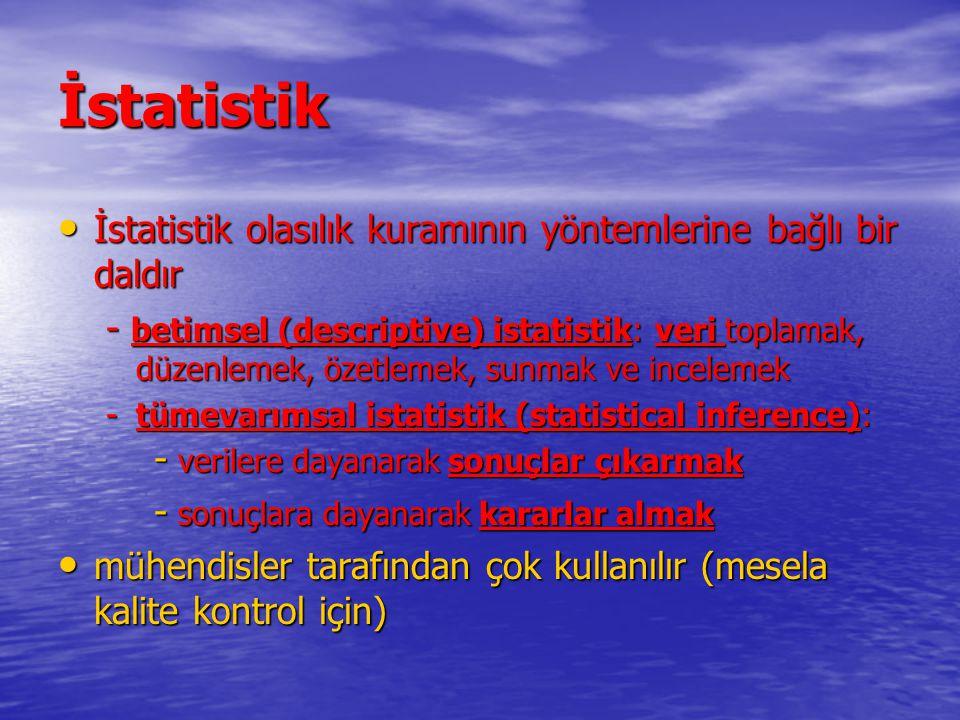 İstatistik İstatistik olasılık kuramının yöntemlerine bağlı bir daldır İstatistik olasılık kuramının yöntemlerine bağlı bir daldır - betimsel (descrip