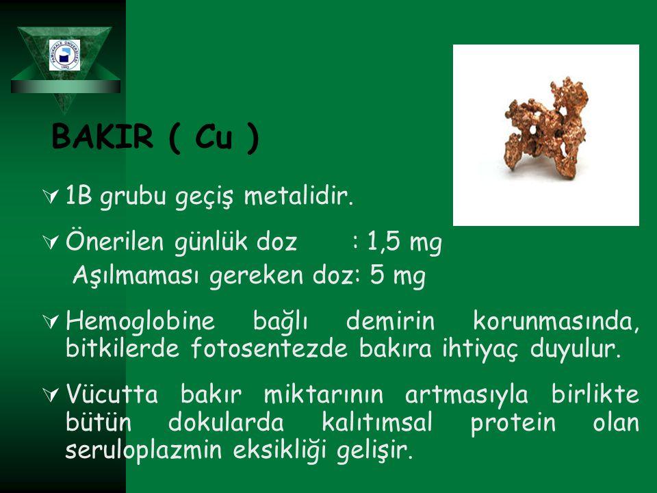  1B grubu geçiş metalidir.  Önerilen günlük doz : 1,5 mg Aşılmaması gereken doz: 5 mg  Hemoglobine bağlı demirin korunmasında, bitkilerde fotosente