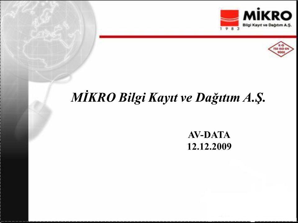 MİKRO Bilgi Kayıt ve Dağıtım A.Ş. AV-DATA 12.12.2009