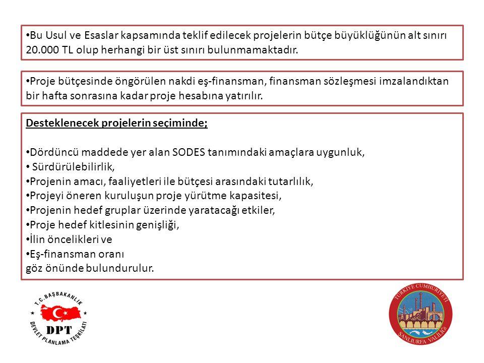 Bu Usul ve Esaslar kapsamında teklif edilecek projelerin bütçe büyüklüğünün alt sınırı 20.000 TL olup herhangi bir üst sınırı bulunmamaktadır.
