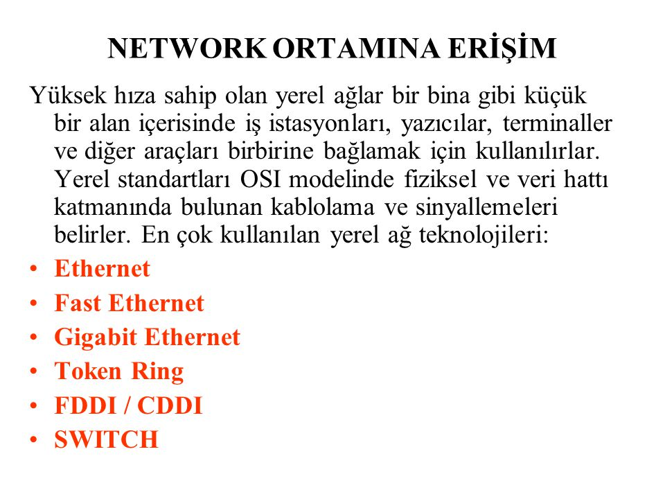Ethernet 802.3 (IEEE) CSMA / CD 1024 Computer / Node Standart Ethernet (Thick) Cheapernet (Thin) UTP Fiber Optic Kaynak: PC WEEK 7 Eylül 2000 Aktyapı / 44.Sy.