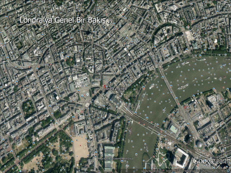 Londra'ya Genel Bir Bakış...