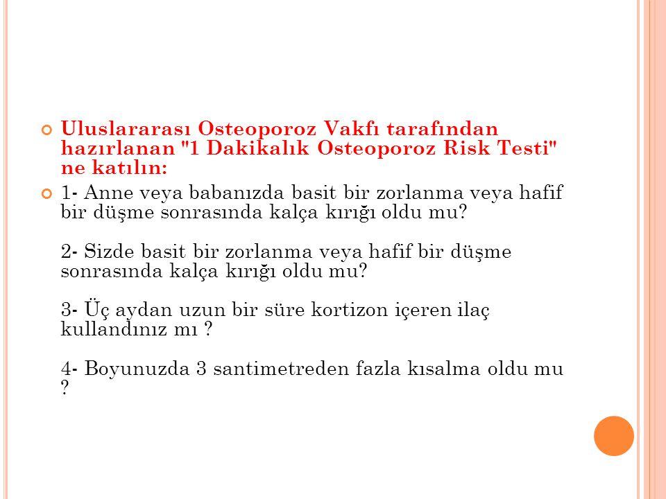 Uluslararası Osteoporoz Vakfı tarafından hazırlanan