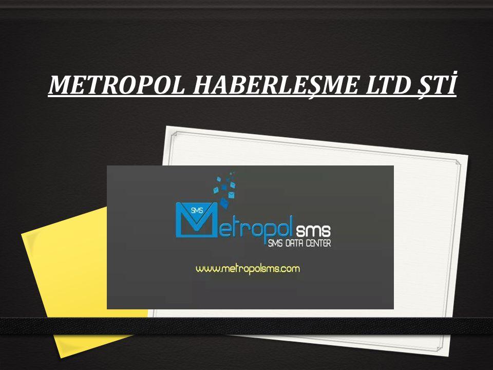 METROPOL HABERLEŞME LTD ŞTİ