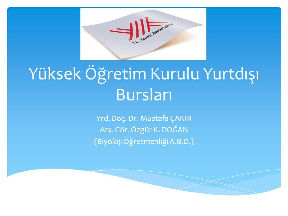 Yüksek Öğretim Kurulu Yurtdışı Bursları Yrd. Doç.