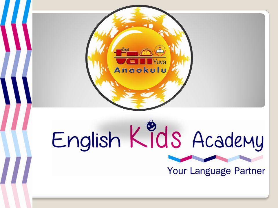HAKKIMIZDA Tam zamanlı İngilizce eğitimi English Kids Academy ile artık çok kolay Kurumumuz 1981 yılından beri yayıncılık alanında edindiği tecrübeyi 2013 yılında dünyanın en iyi dil laboratuarlarında hazırlanmış English Kids Academy ile teknoloji alanına taşımış bulunmaktadır.