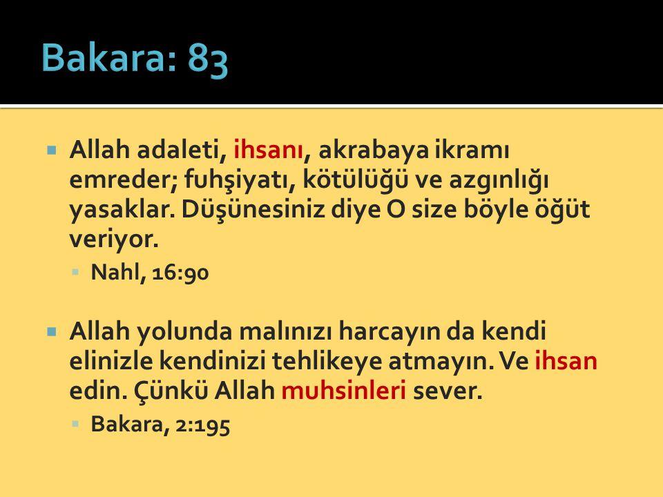  Allah muhsinleri sever.