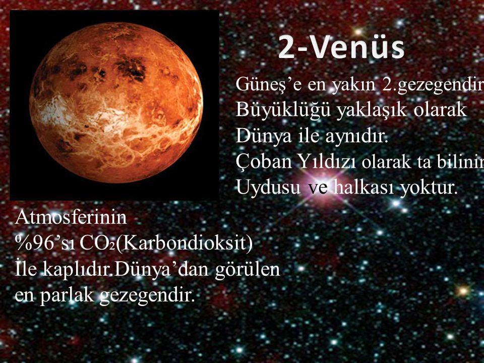 Güneş'e en yakın 2.gezegendir. Büyüklüğü yaklaşık olarak Dünya ile aynıdır. Çoban Yıldızı olarak ta bilinir. Uydusu ve halkası yoktur. Atmosferinin %9