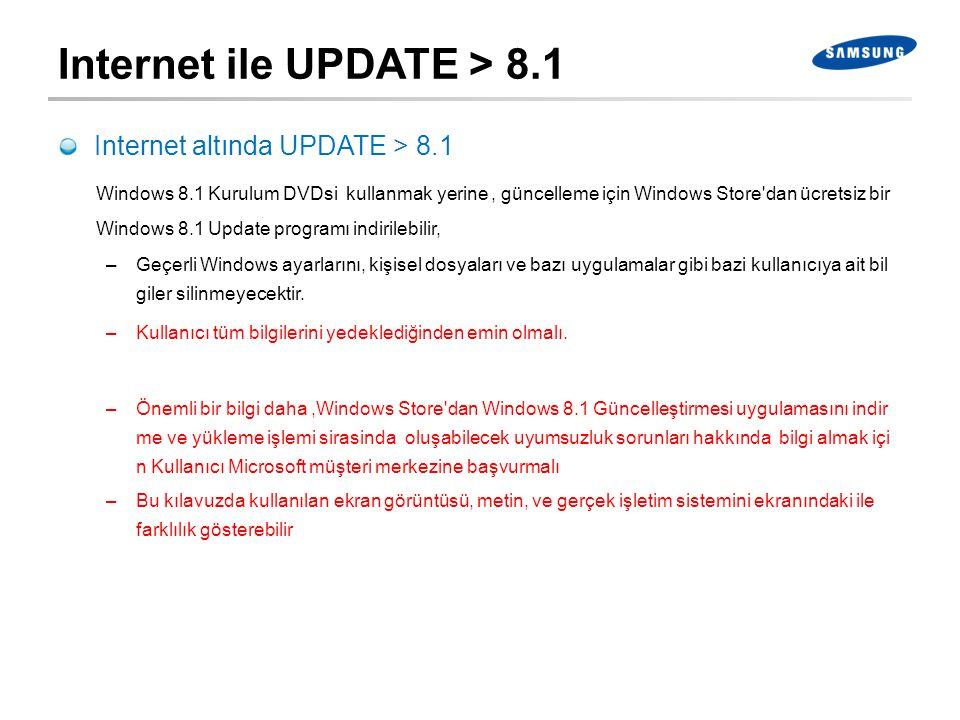 Internet altında UPDATE > 8.1 Windows 8.1 Kurulum DVDsi kullanmak yerine, güncelleme için Windows Store'dan ücretsiz bir Windows 8.1 Update programı i