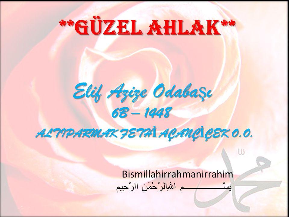 Elif Azize Odaba ş ı Elif Azize Odaba ş ı 6B – 1448 6B – 1448 ALTIPARMAK FETH İ AÇANÇ İ ÇEK O.O.