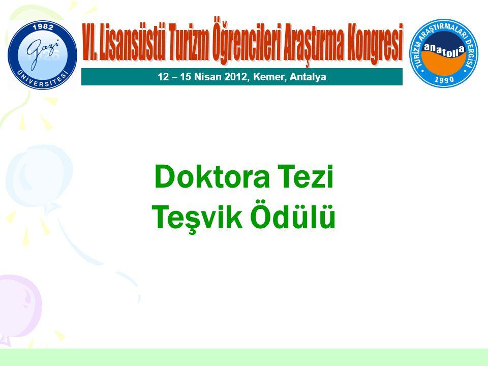 Doktora Tezi Teşvik Ödülü Seçici Kurul Üyeleri Prof.