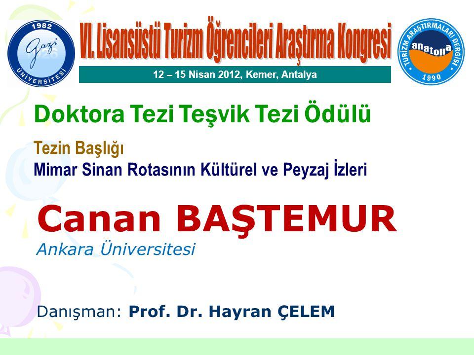 En İyi Araştırma Bildirisi Ödülü 12 – 15 Nisan 2012, Kemer, Antalya