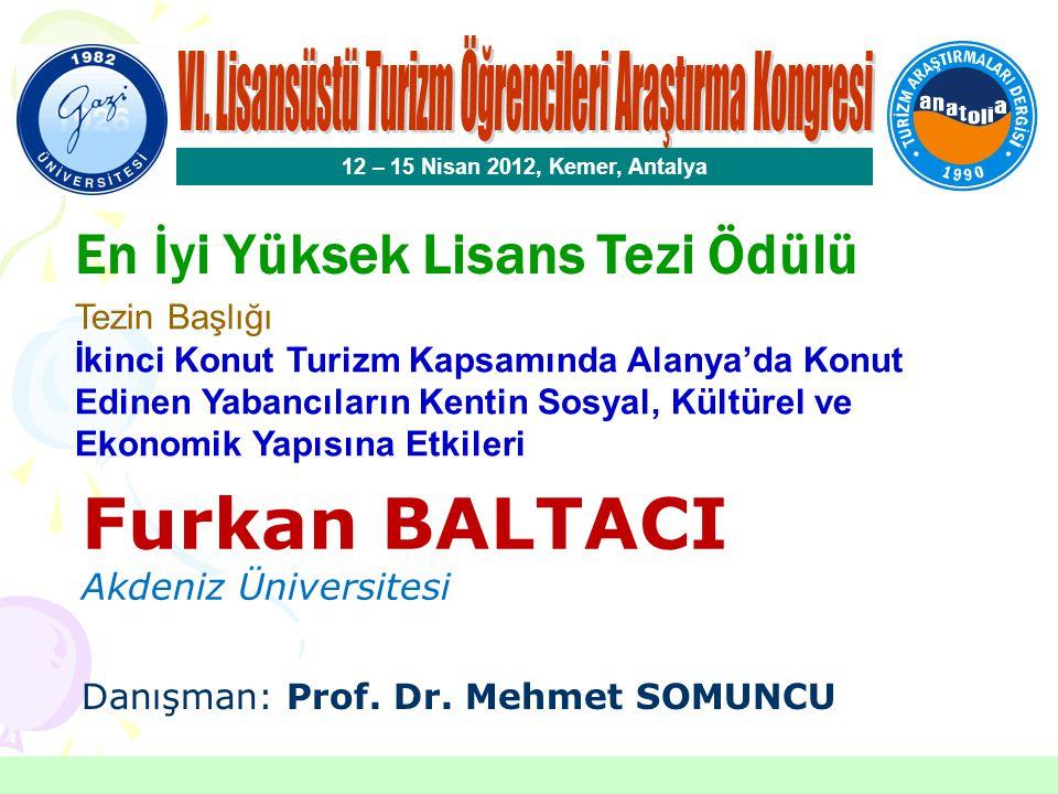 Çelik Gülersoy Özel Ödülü 12 – 15 Nisan 2012, Kemer, Antalya