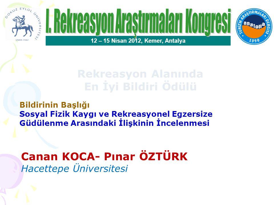 En İyi Disiplinlerarası Çalışma Ödülü 12 – 15 Nisan 2012, Kemer, Antalya