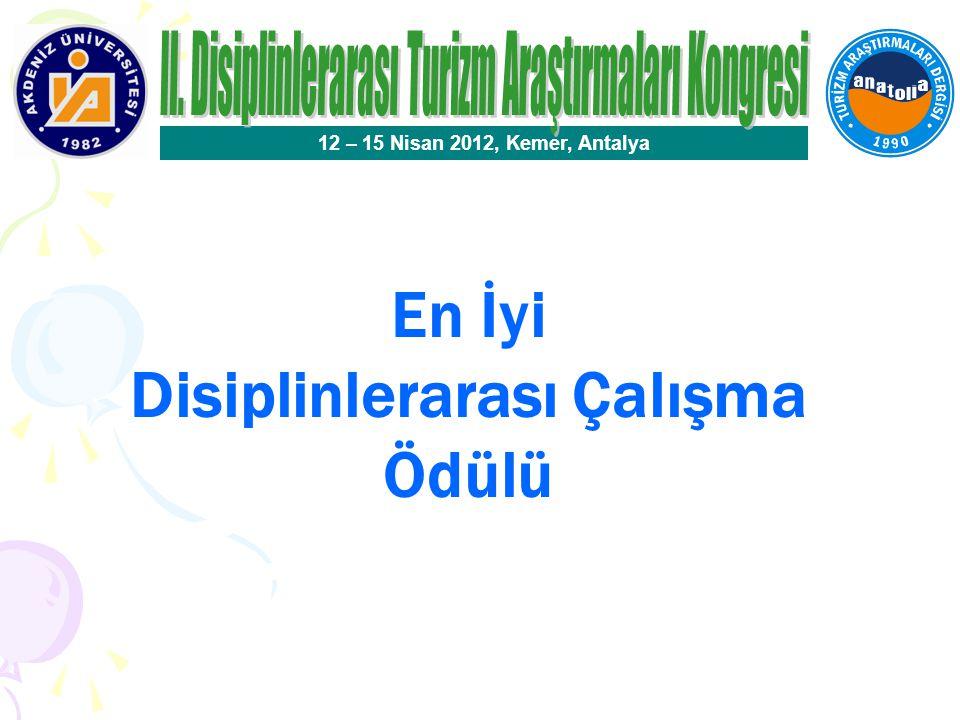 En İyi Disiplinlerarası Çalışma Ödülü Seçici Kurul Üyeleri Prof.