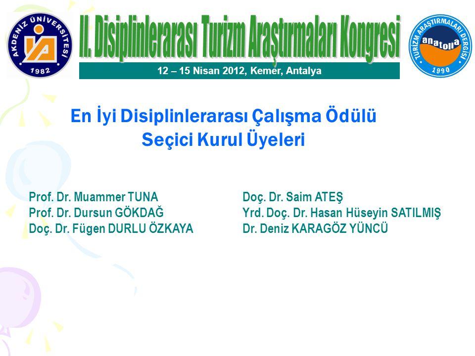 En İyi Disiplinlerarası Çalışma Ödülü 12 – 15 Nisan 2012, Kemer, Antalya Gökçe Çiçek SAVAŞIR Dokuz Eylül Üniversitesi Zeynep TUNA ULTAV İzmir Ekonomi Üniversitesi Bildirinin Başlığı Türkiye'de Turizm ve Mimarlık Alanında Bir Öncü: TUSAN