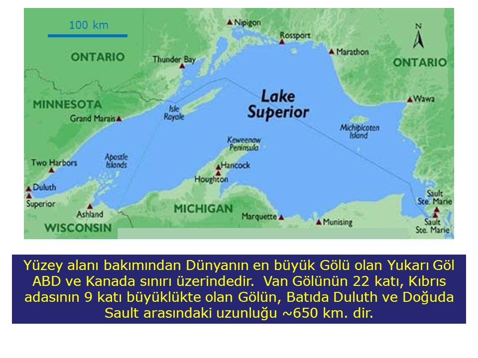 Yüzey alanı bakımından Dünyanın en büyük Gölü olan Yukarı Göl ABD ve Kanada sınırı üzerindedir.