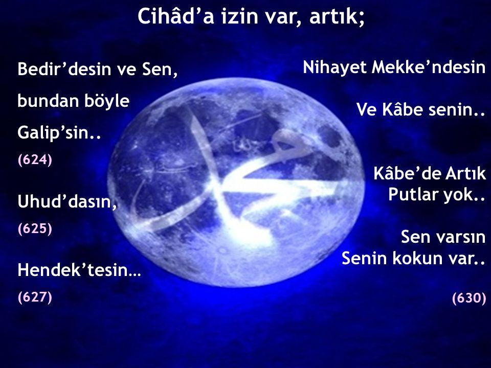 Yüzyılların karanlığına Ay'sın Sen Nebiyullah'sın..
