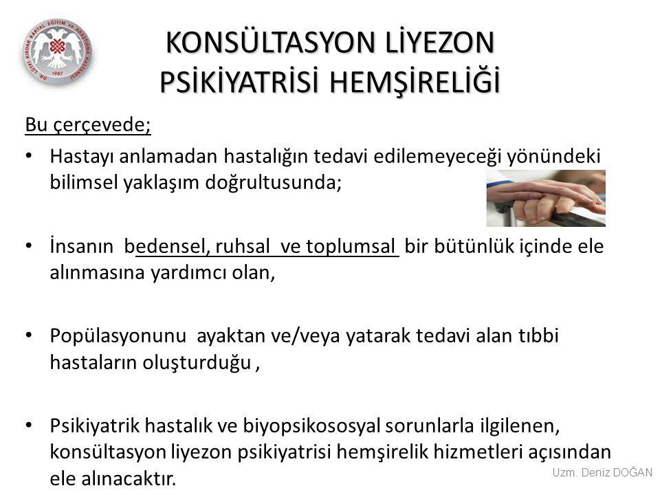 KONSÜLTASYON LİYEZON PSİKİYATRİSİ HEMŞİRELİĞİ K.L.P.