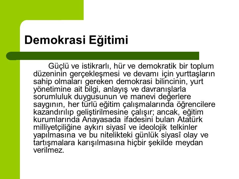 Lâiklik Türk millî eğitiminde lâiklik esastır.