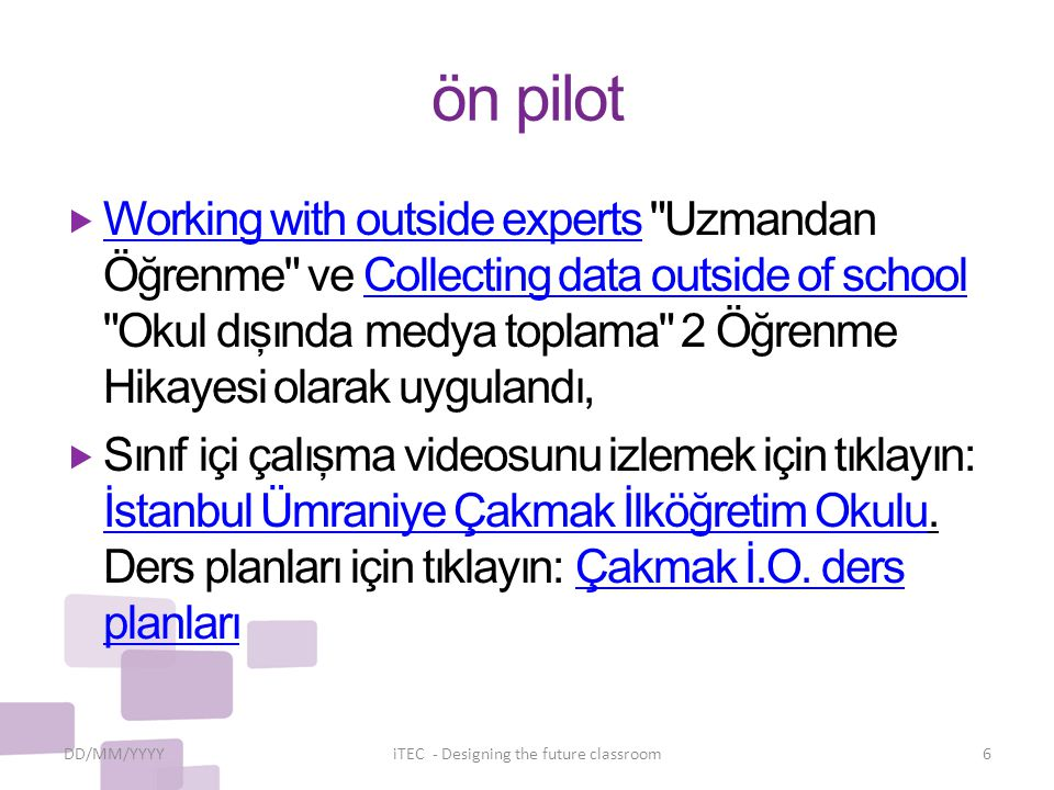 ön pilot  Working with outside experts