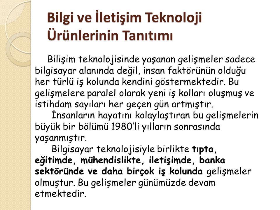 BİLGİ TEKNOLOJİSİ VE TOPLUM 1.