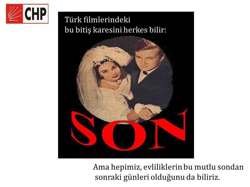 Ama hepimiz, evliliklerin bu mutlu sondan sonraki günleri olduğunu da biliriz. Türk filmlerindeki bu bitiş karesini herkes bilir: