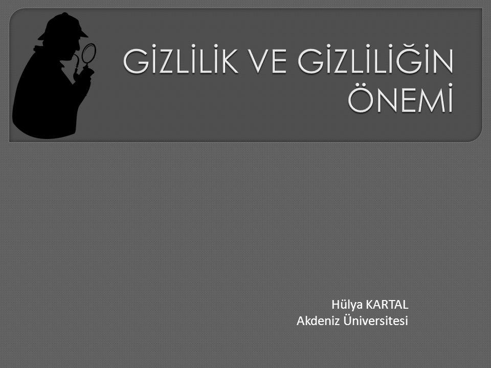 Hülya KARTAL Akdeniz Üniversitesi