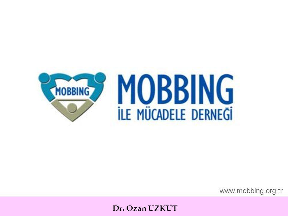 Dr. Ozan UZKUT www.mobbing.org.tr