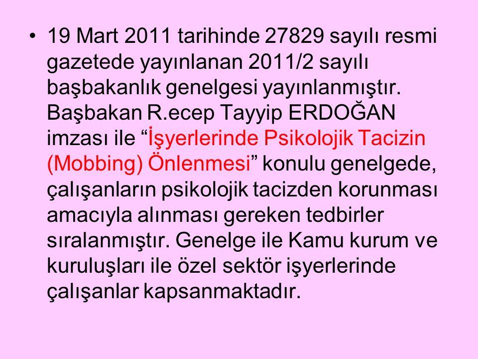 19 Mart 2011 tarihinde 27829 sayılı resmi gazetede yayınlanan 2011/2 sayılı başbakanlık genelgesi yayınlanmıştır.
