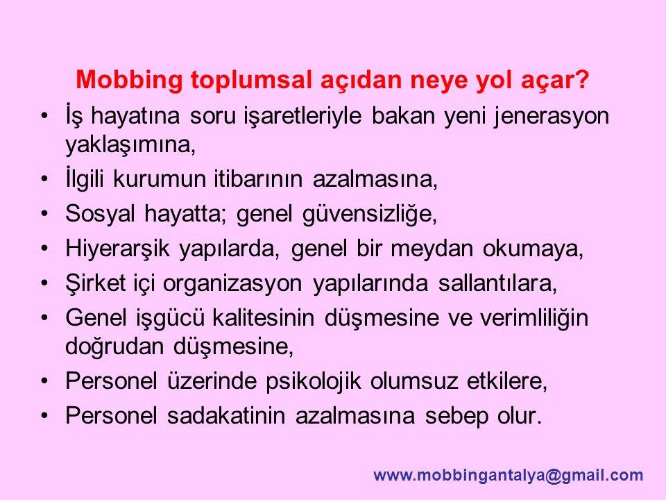 Mobbing toplumsal açıdan neye yol açar.