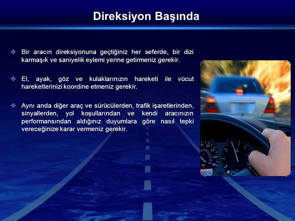 Kenara Çekmek  Eğer aracınızı kenara çekmek zorunda kalırsanız aracın tamamının yol kenarında olduğundan emin olun.